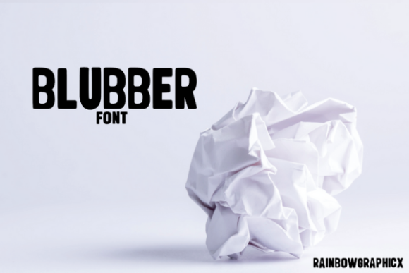 Print on Demand: Blubber Display Font By RainbowGraphicx