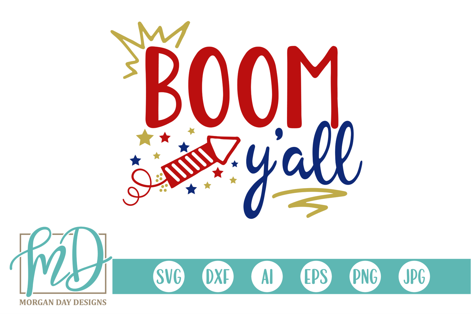Download Free Boom Y All Svg Graphic By Morgan Day Designs Creative Fabrica for Cricut Explore, Silhouette and other cutting machines.