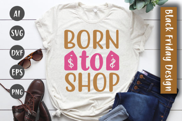 Print on Demand: Born to Shop SVG Design Graphic Crafts By CreativeArt