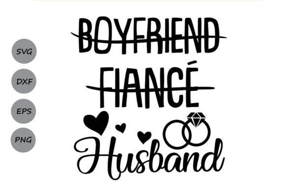 Download Free Boyfriend Fiance Husband Svg Graphic By Cosmosfineart for Cricut Explore, Silhouette and other cutting machines.