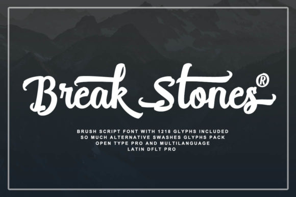 Print on Demand: Break Stones Script & Handwritten Font By feydesign