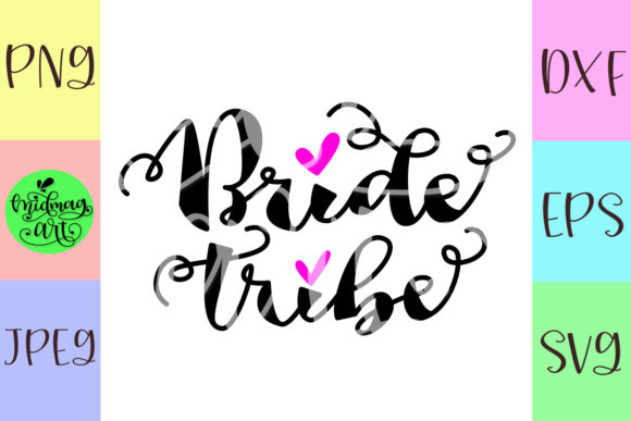 Download Free Bride Tribe Cut File Graphic By Midmagart Creative Fabrica for Cricut Explore, Silhouette and other cutting machines.