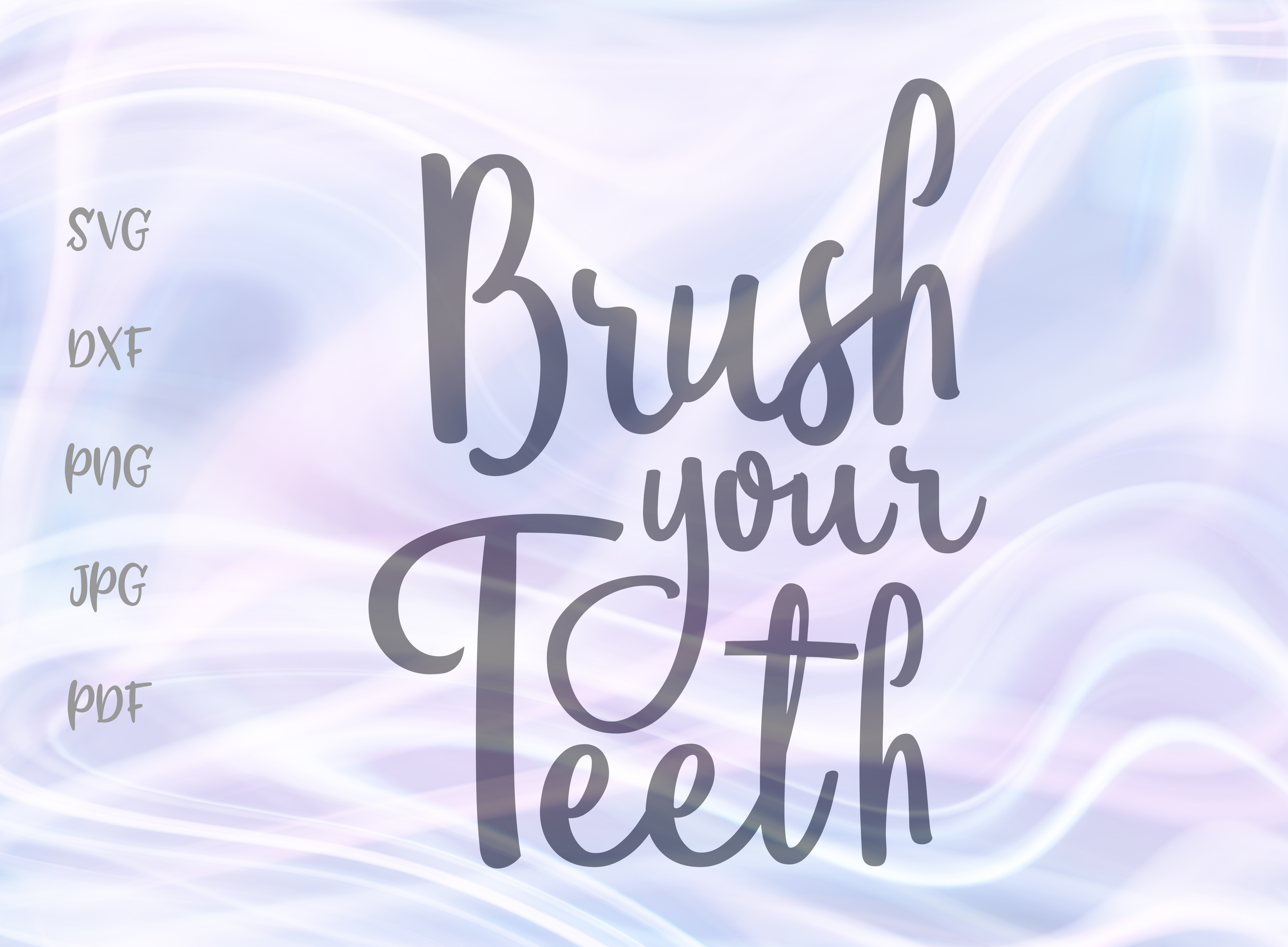 Brush Your Teeth Svg Graphic By Digitals By Hanna Creative Fabrica