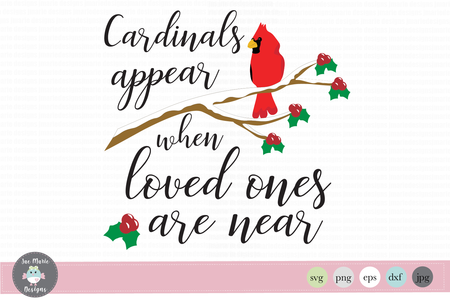 Download Free Cardinals Appear When Loved Ones Are Near Graphic By Thejaemarie for Cricut Explore, Silhouette and other cutting machines.