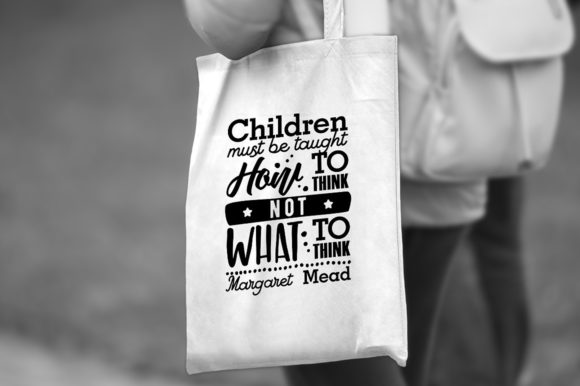 Children Must Be Taught How to Think Graphic Crafts By danieladoychinovashop - Image 4