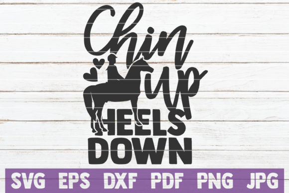 Chin Up Heels Down SVG Cut File Graphic Graphic Templates By MintyMarshmallows