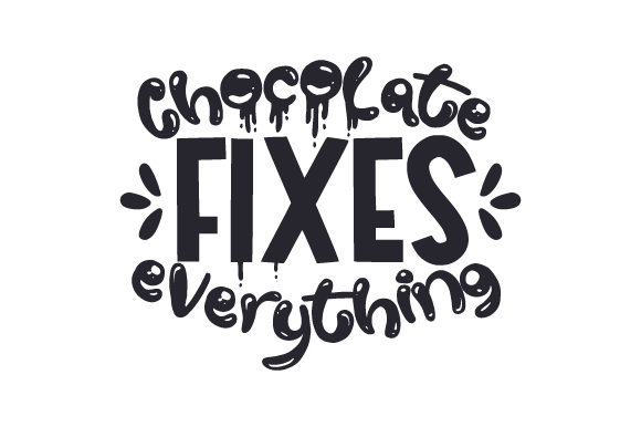 Download Free Chocolate Fixes Everything Svg Cut File By Creative Fabrica for Cricut Explore, Silhouette and other cutting machines.
