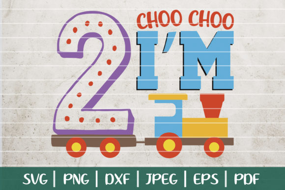 Choo Choo I'm Two Birthday Graphic Logos By SeventhHeaven Studios