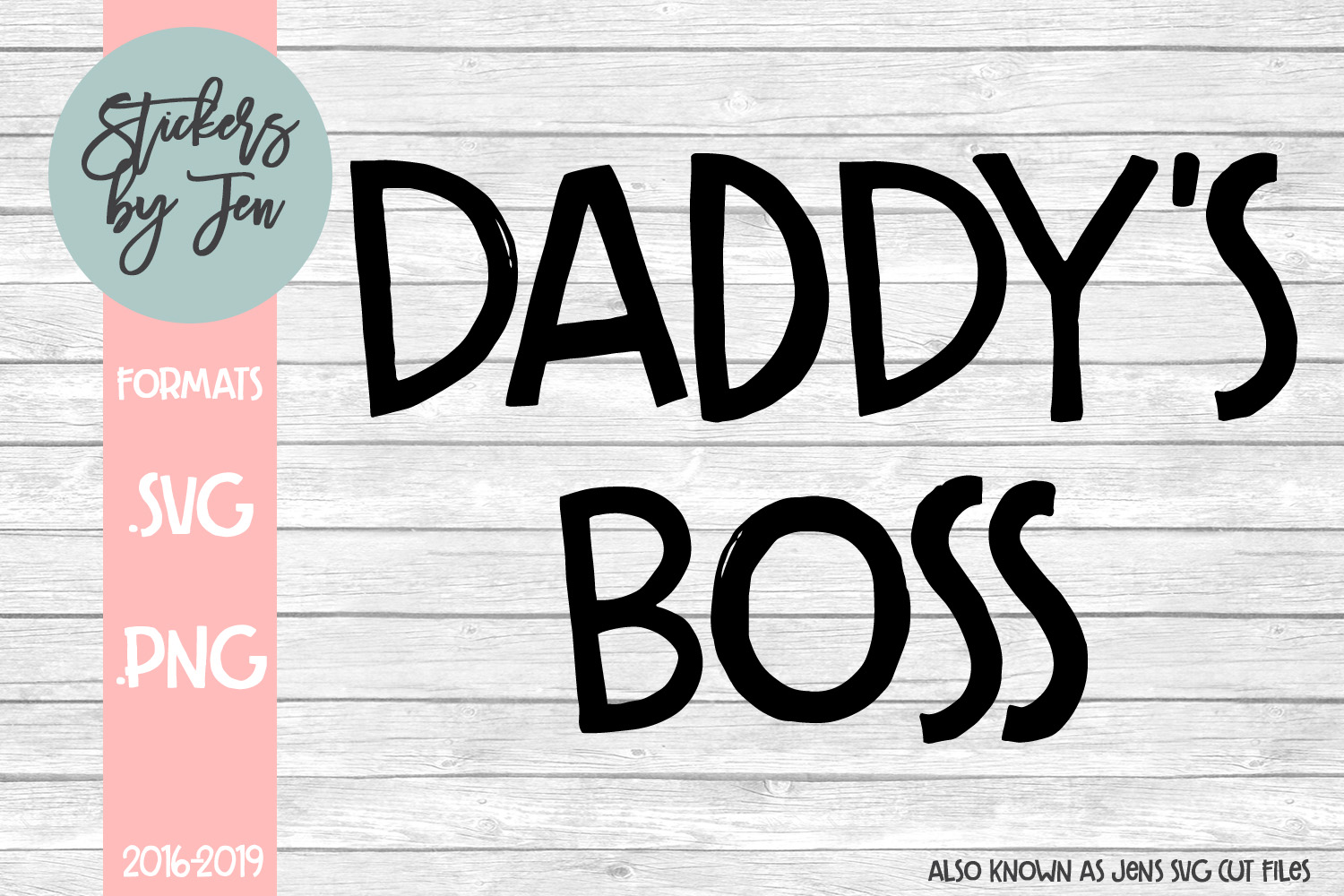 Download Free Daddy S Boss Graphic By Stickers By Jennifer Creative Fabrica for Cricut Explore, Silhouette and other cutting machines.