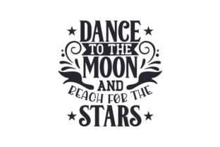 Dance to the Moon and Reach for the Stars Craft Design By Creative Fabrica Crafts