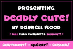 Deadly Cute Font By Dadiomouse