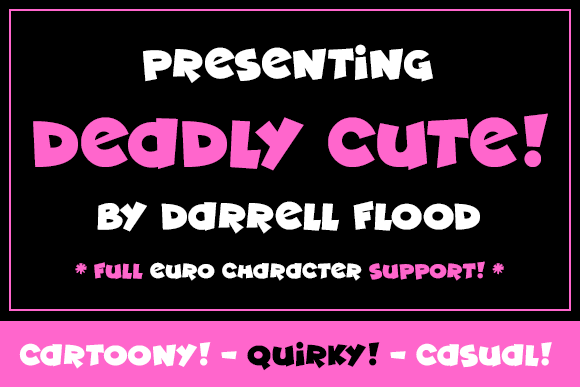Print on Demand: Deadly Cute Display Font By Dadiomouse