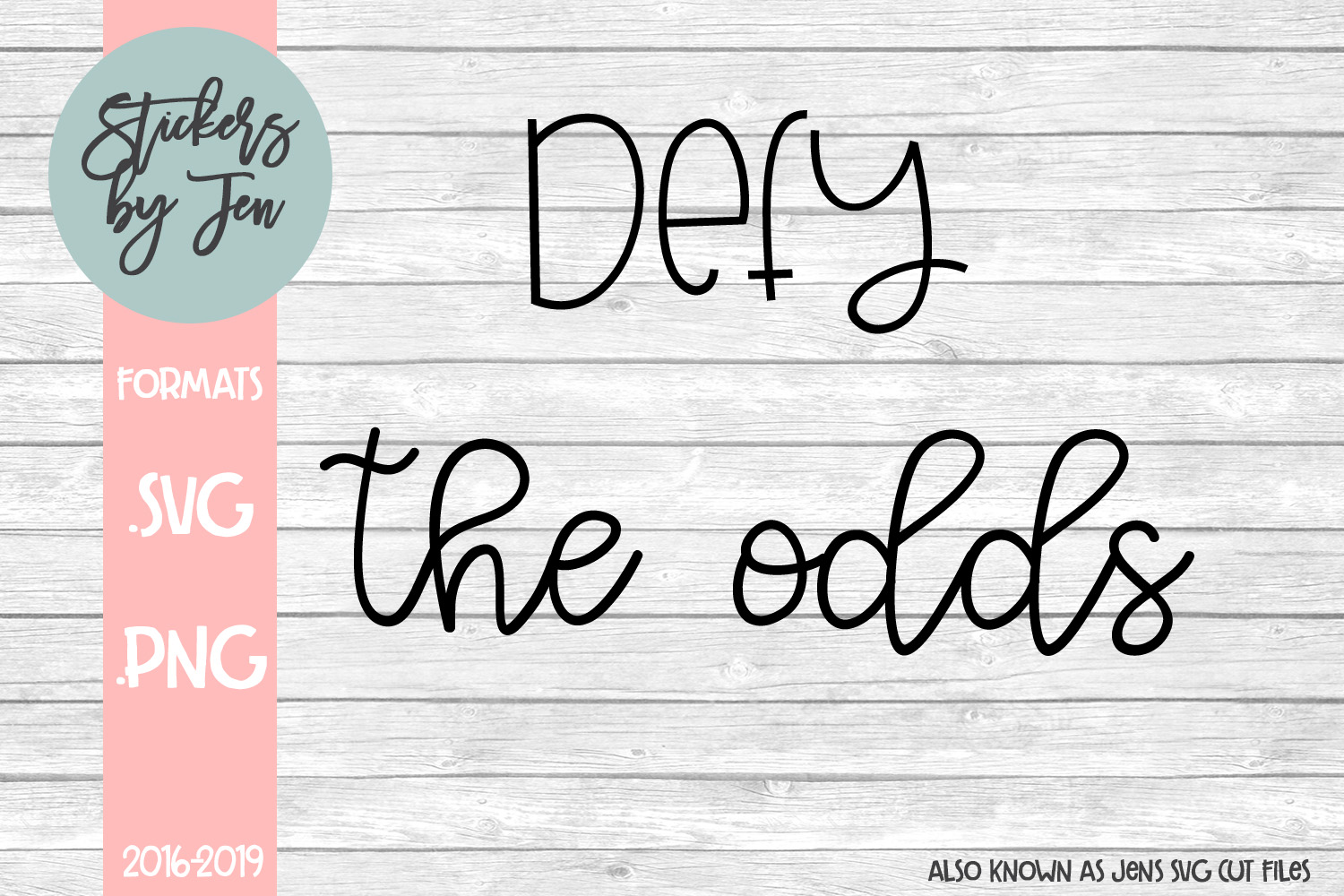 Download Free Defy The Odds Graphic By Stickers By Jennifer Creative Fabrica for Cricut Explore, Silhouette and other cutting machines.