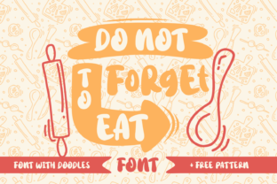 Download Free Do Not Forget To Eat Font By Rifki 7ntypes Creative Fabrica SVG Cut Files