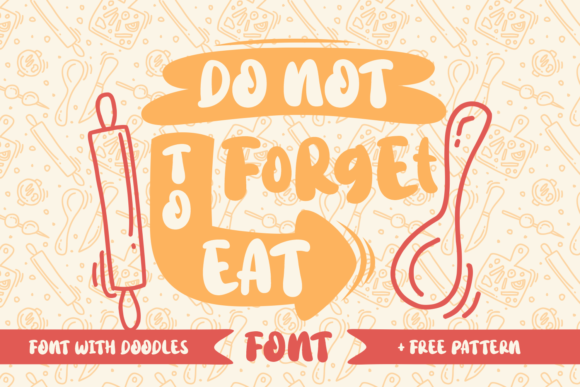 Print on Demand: Do Not Forget to Eat Script & Handwritten Font By Rifki (7ntypes)