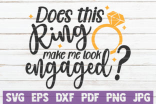 Download Free Does This Ring Make Me Look Engaged Svg Grafico Por for Cricut Explore, Silhouette and other cutting machines.
