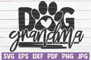 Download Free Dog Grandma Cut File Graphic By Mintymarshmallows Creative Fabrica for Cricut Explore, Silhouette and other cutting machines.
