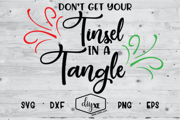 Download Free Don T Get Your Tinsel In A Tangle Graphic By Sheryl Holst Creative Fabrica for Cricut Explore, Silhouette and other cutting machines.