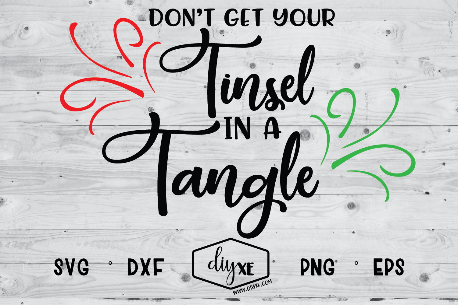 Download Free Don T Get Your Tinsel In A Tangle Graphic By Sheryl Holst for Cricut Explore, Silhouette and other cutting machines.