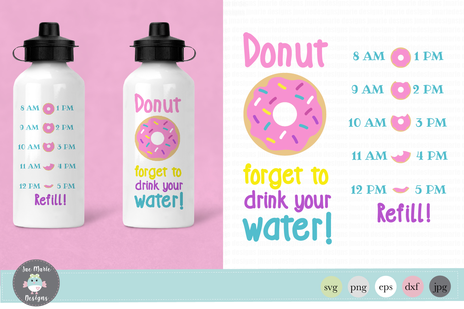 Download Free Donut Forget To Drink Your Water Graphic By Thejaemarie for Cricut Explore, Silhouette and other cutting machines.