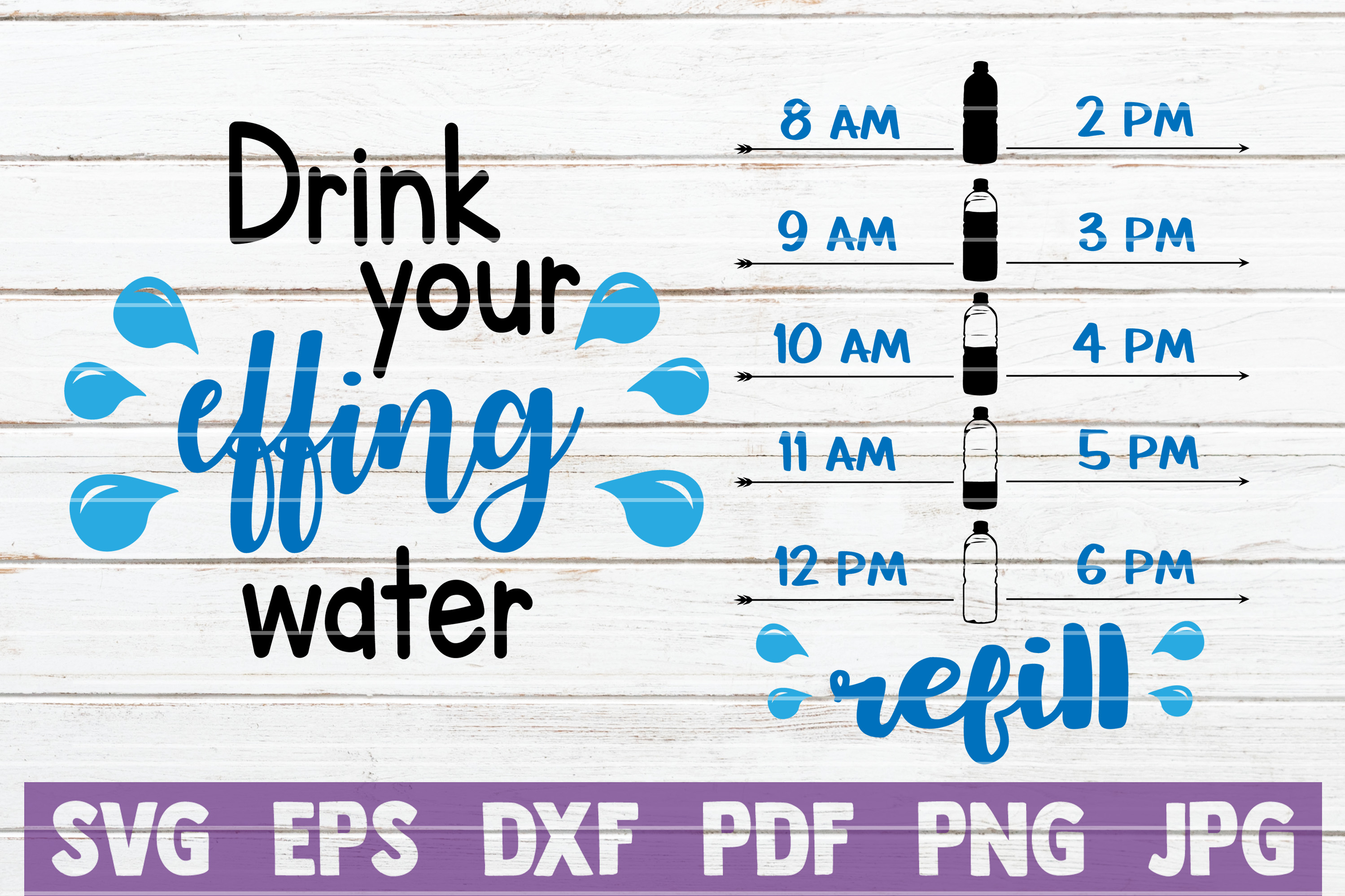 Download Free Drink Your Effing Water Svg Cut File Graphic By for Cricut Explore, Silhouette and other cutting machines.