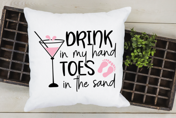 Drink in My Hand Toes in the Sand SVG Graphic Crafts By VR Digital Design - Image 3