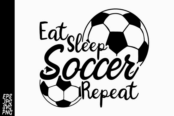 Download Free Eat Sleep Soccer Repeat Svg Graphic By Arsa Adjie Creative Fabrica for Cricut Explore, Silhouette and other cutting machines.
