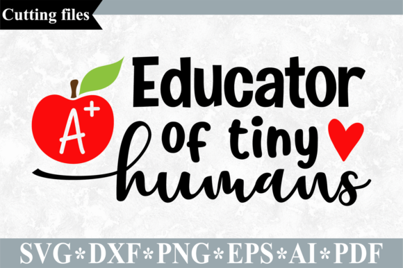 Download Free Educator Of Tiny Humans Svg Graphic By Vr Digital Design for Cricut Explore, Silhouette and other cutting machines.