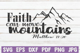 Download Free Faith Can Move Mountains Svg Cut File Graphic By for Cricut Explore, Silhouette and other cutting machines.