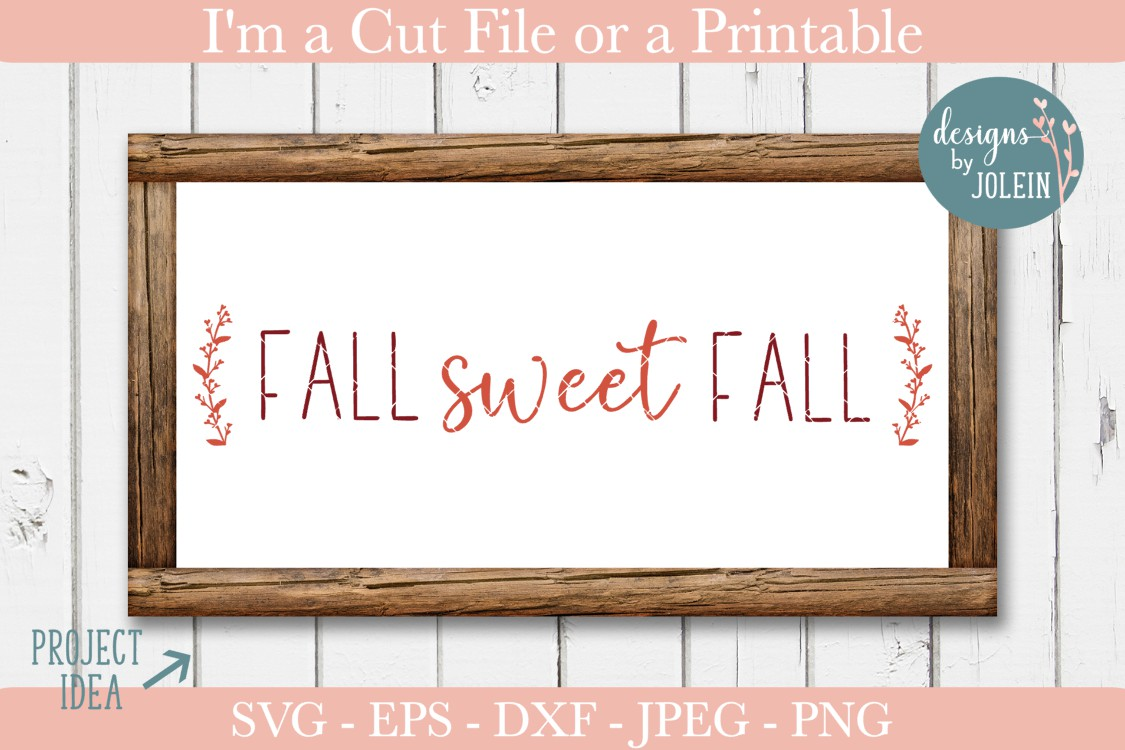 Download Free Fall Sweet Fall Graphic By Designs By Jolein Creative Fabrica for Cricut Explore, Silhouette and other cutting machines.