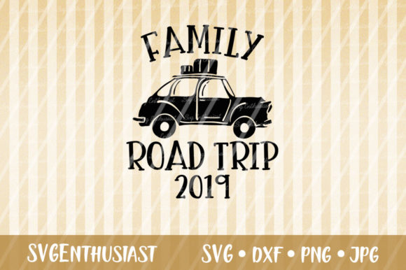 Download Free Family Road Trip 2019 Svg Cut File Graphic By Svgenthusiast for Cricut Explore, Silhouette and other cutting machines.