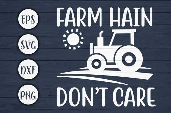 Print on Demand: Farm Hain Don't Care Farm Svg Cut File Graphic Crafts By CreativeArt