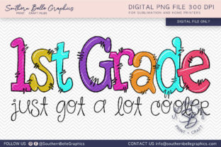 First Grade Just Got Cooler Graphic By Southern Belle Graphics