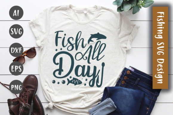 Print on Demand: Fish All Day SVG Design Graphic Crafts By CreativeArt