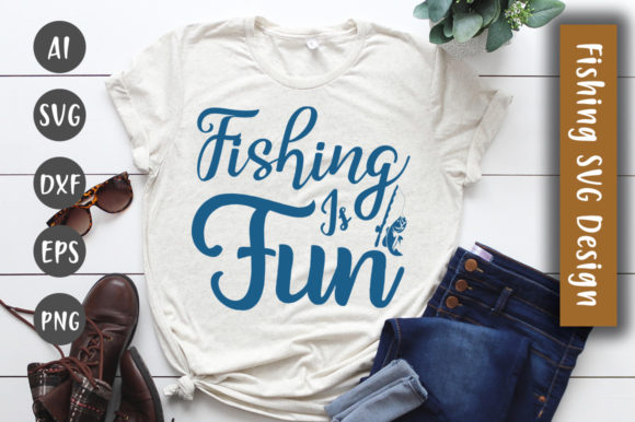 Print on Demand: Fishing is Fun SVG Design Graphic Crafts By CreativeArt