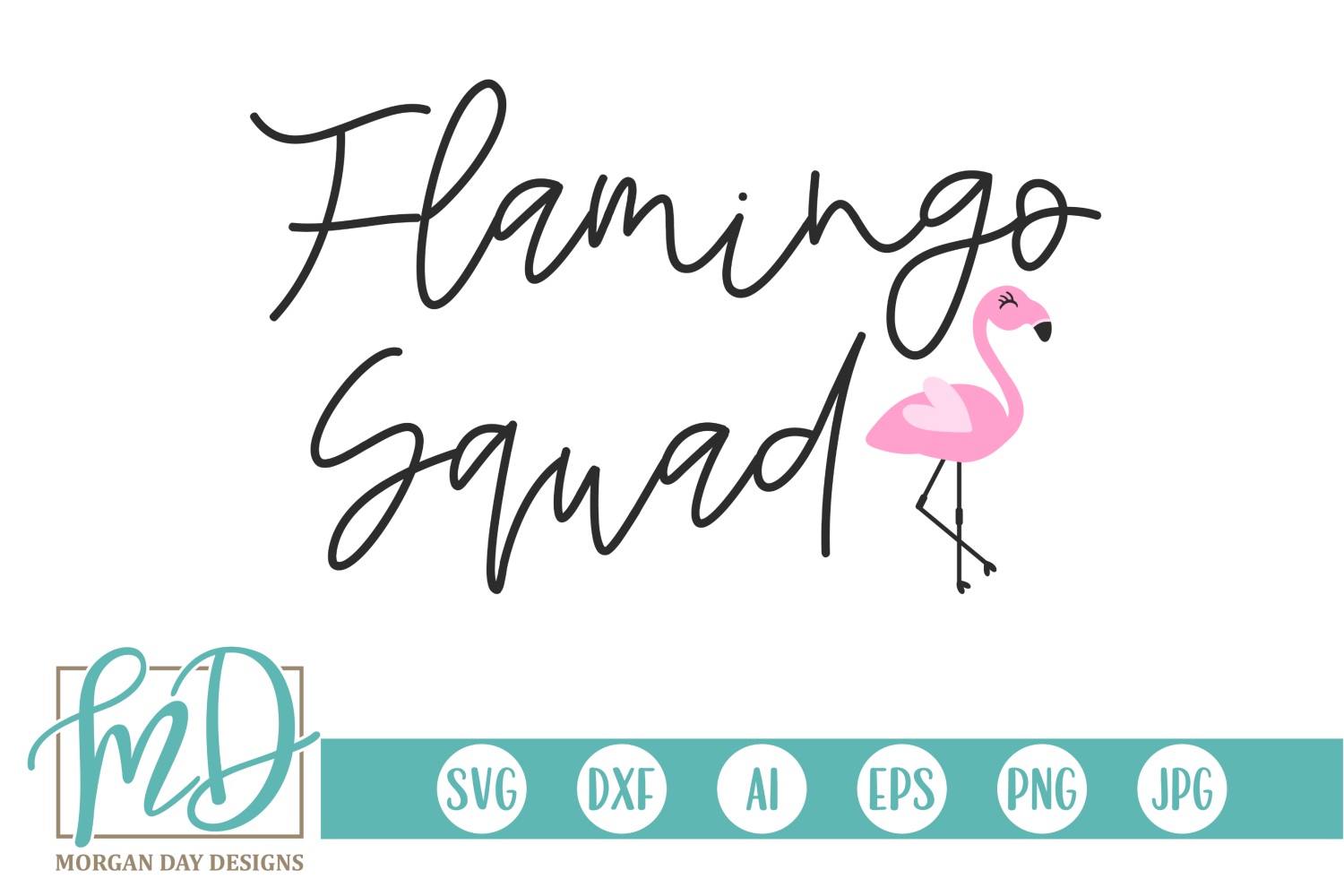 Download Free Flamingo Squad Graphic By Morgan Day Designs Creative Fabrica for Cricut Explore, Silhouette and other cutting machines.