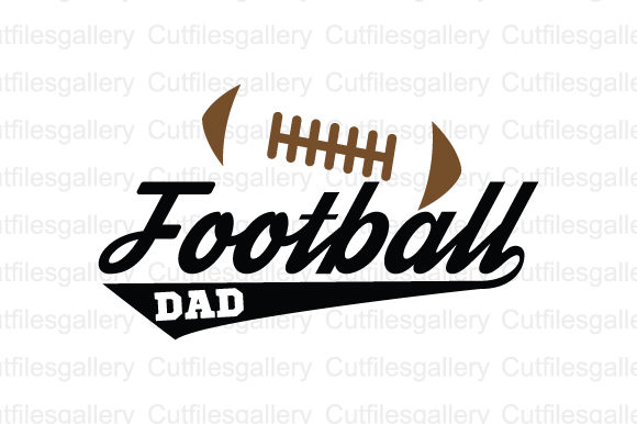 Download Free Football Dad Graphic By Cutfilesgallery Creative Fabrica for Cricut Explore, Silhouette and other cutting machines.