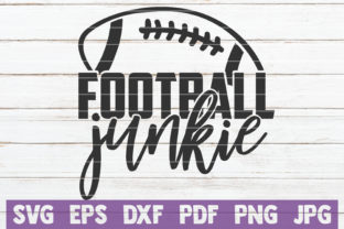 Download Free Football Junkie Cut File Graphic By Mintymarshmallows Creative for Cricut Explore, Silhouette and other cutting machines.