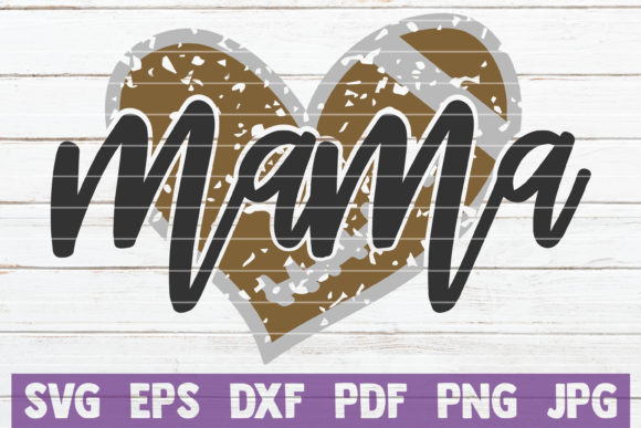 Football Mama Cut File Graphic Graphic Templates By MintyMarshmallows