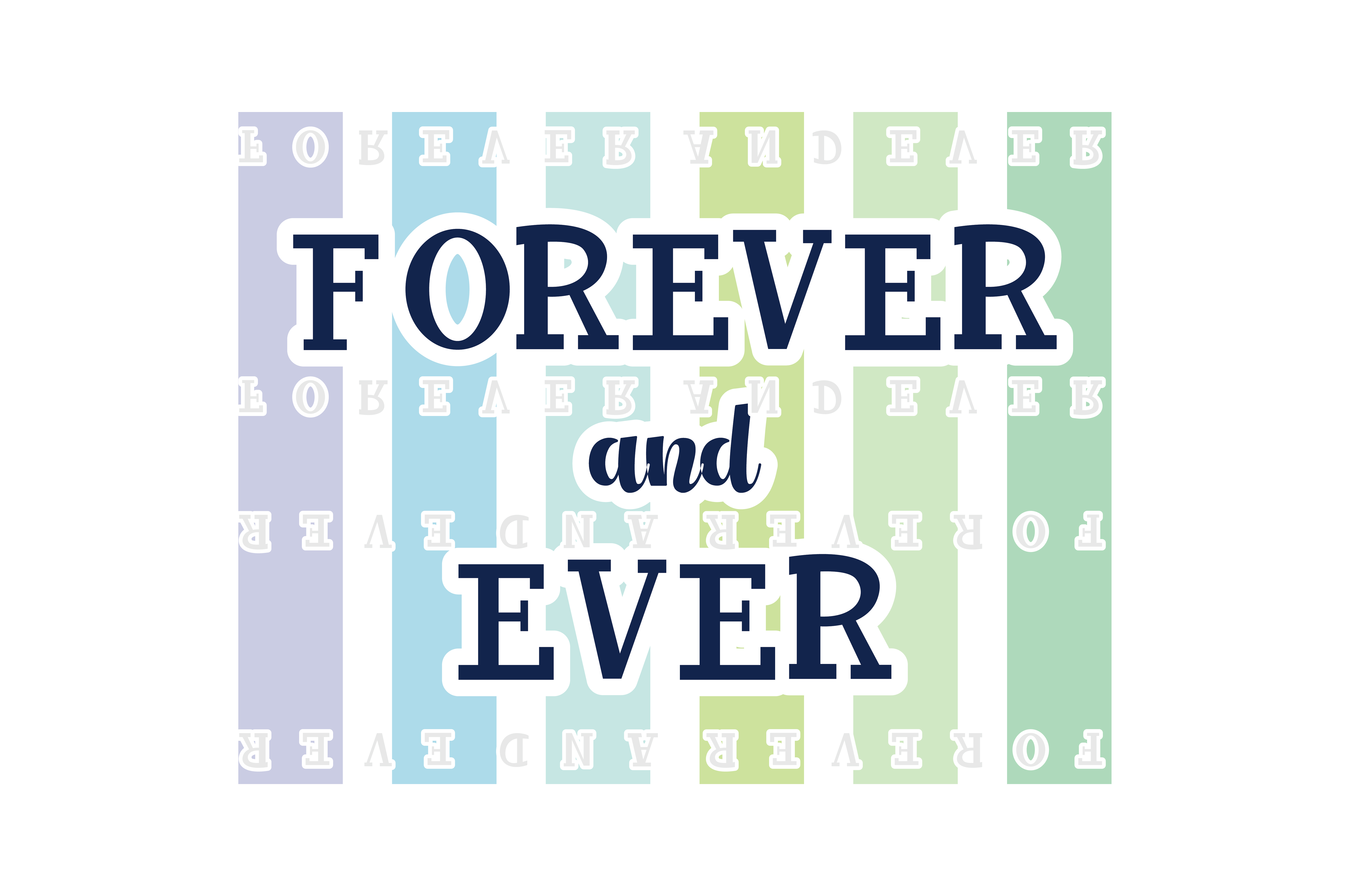 Download Free Forever Ever Quote Svg Cut Graphic By Yuhana Purwanti for Cricut Explore, Silhouette and other cutting machines.