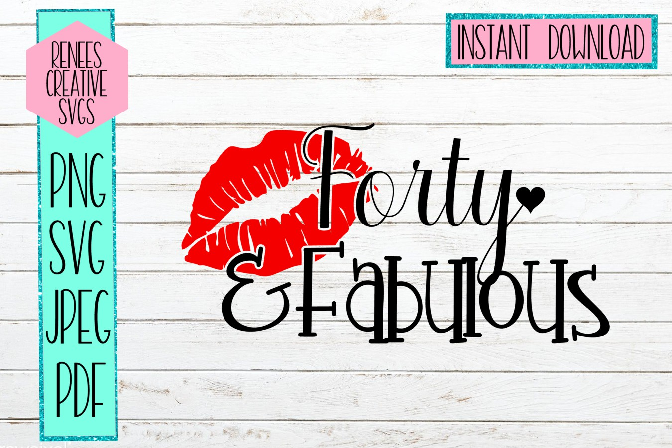 Download Free Forty Fabulous Graphic By Reneescreativesvgs Creative Fabrica for Cricut Explore, Silhouette and other cutting machines.