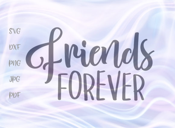 Download Free Friends Forever Graphic By Digitals By Hanna Creative Fabrica for Cricut Explore, Silhouette and other cutting machines.