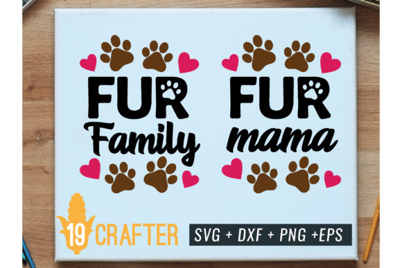 Print on Demand: Fur Mam and Fur Family Svg Cut File Graphic Crafts By great19