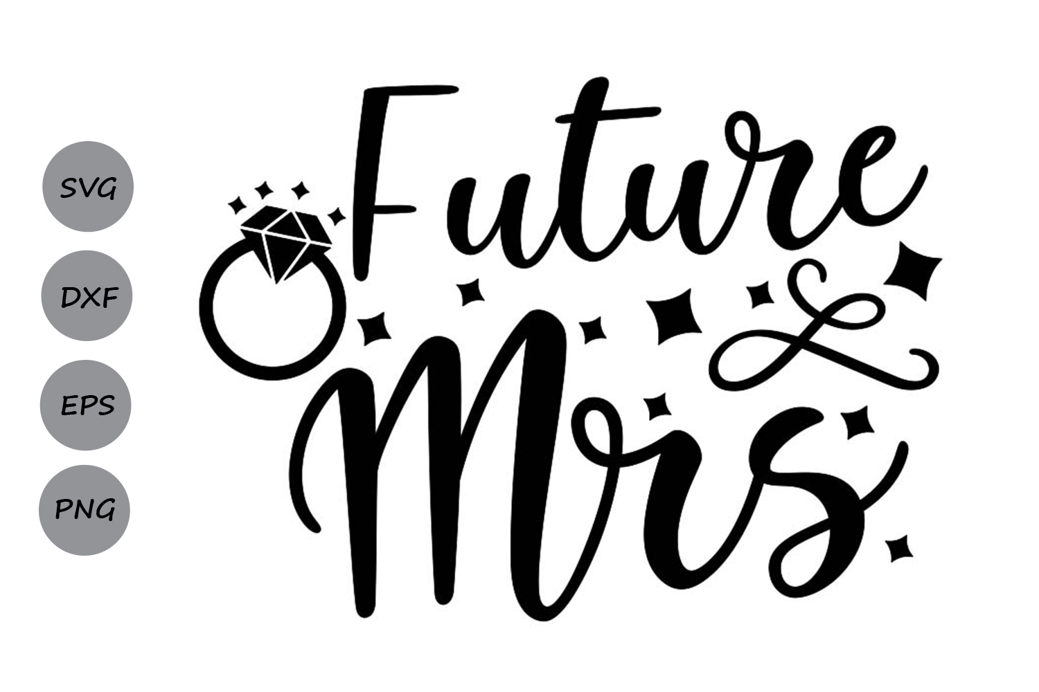 Download Free Future Mrs Svg Graphic By Cosmosfineart Creative Fabrica for Cricut Explore, Silhouette and other cutting machines.