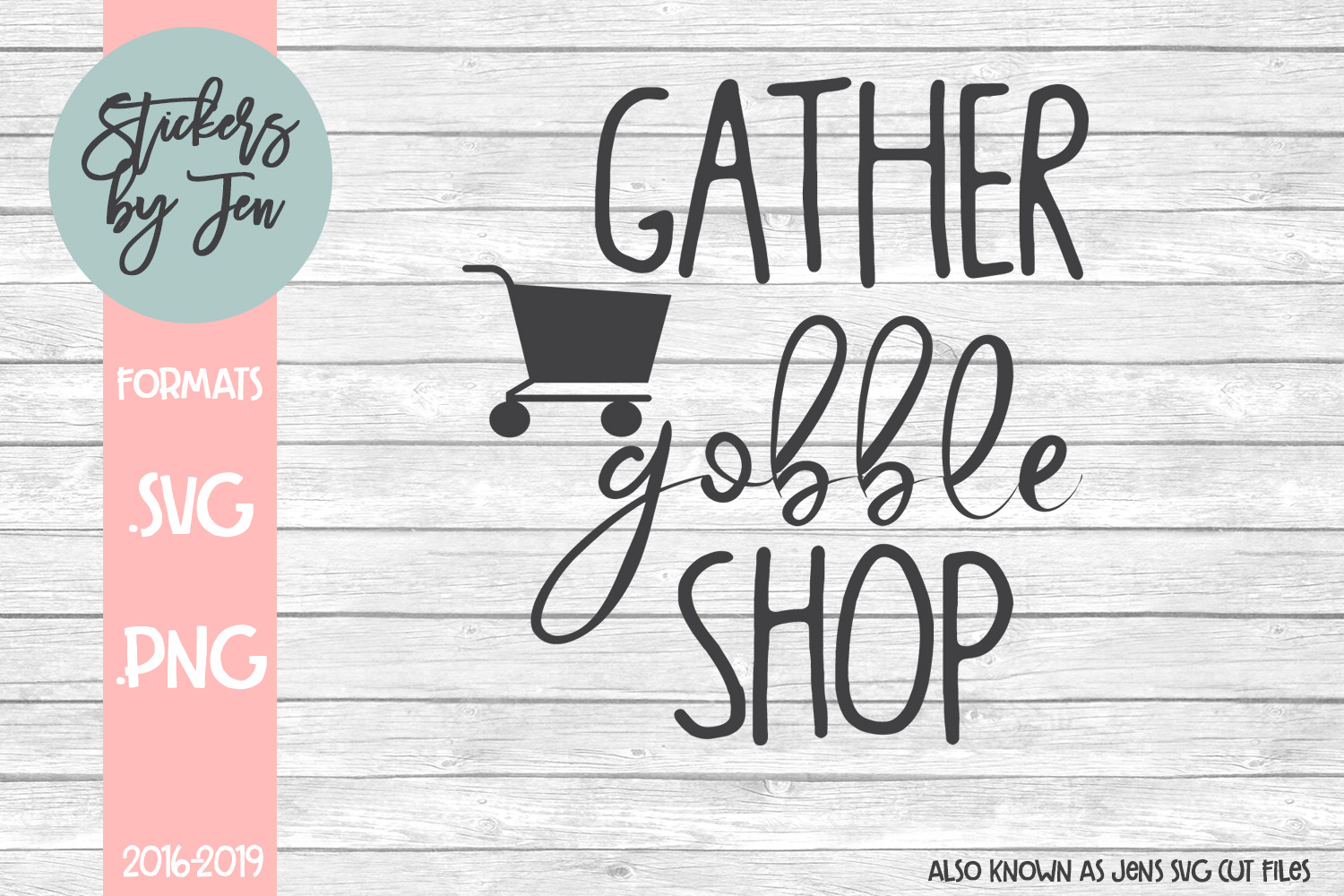 Download Free Gather Gobble Shop Svg Graphic By Stickers By Jennifer for Cricut Explore, Silhouette and other cutting machines.
