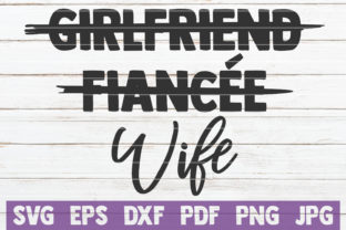 Girlfriend Fiancee Wife Svg Cut File Graphic By
