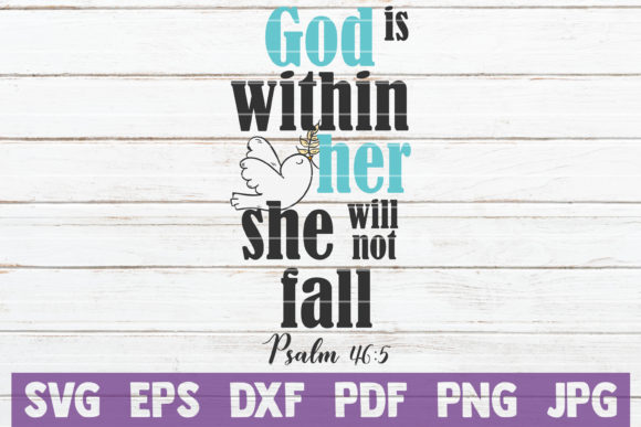 God is Within Her She Will Not Fall SVG Graphic Graphic Templates By MintyMarshmallows - Image 1