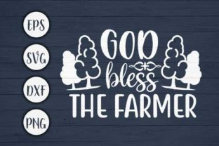 Download Free God Bless The Farmer Farm Svg Cut File Graphic By Creativeart for Cricut Explore, Silhouette and other cutting machines.