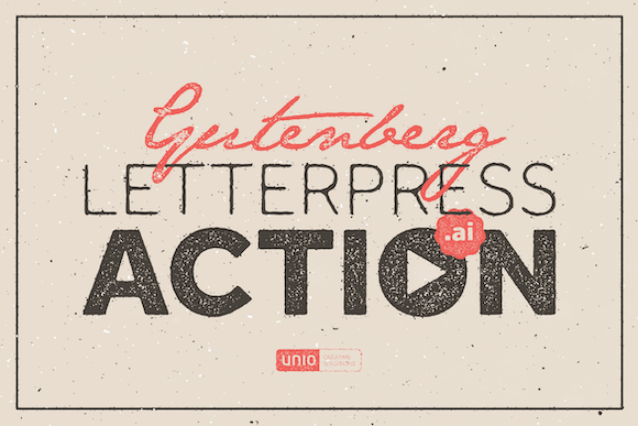 Gutenberg - LetterPress Action Graphic Actions & Presets By unio.creativesolutions