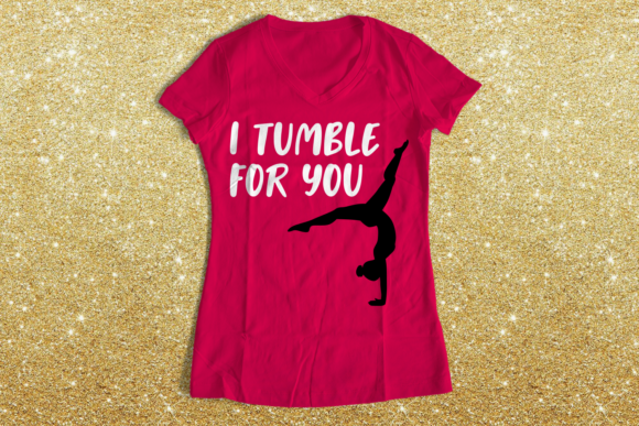 Gymnastics, I Tumble for You Graphic Crafts By RisaRocksIt
